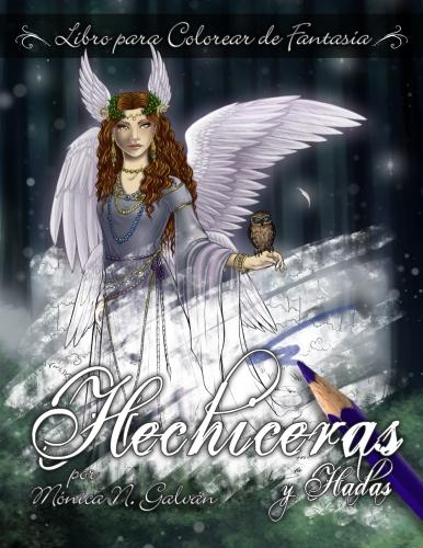 Hechiceras y Hadas: Libro para Colorear