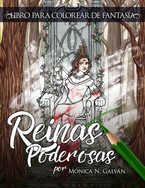 Reinas Poderosas: Libro de Colorear de Fantasía